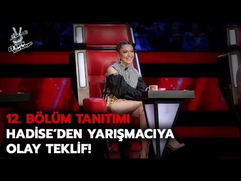 Hadise'den yarışmacıya olay teklif! | 12. Bölüm Tanıtımı| O Ses Türkiye 2018
