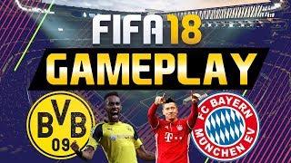FIFA 18 GAMEPLAY VOLLVERSION   BORUSSIA DORTMUND VS BAYERN MÜNCHEN [FIFA 18 GAMEPLAY]