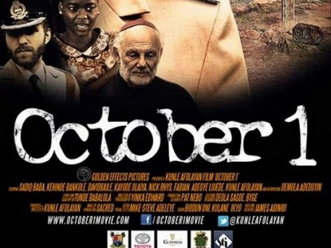 Download October 1st - Kunle Afolayan Nollywood Nigerian Movie Review
