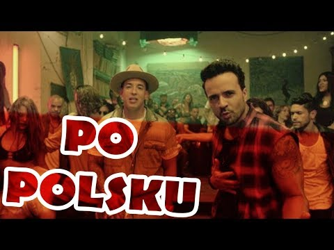 Despacito [Luis Fonsi Po Polsku]