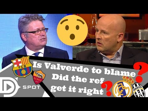 Is Valverde unfairly blamed for the loss vs Roma? Did the ref make the right call in Madrid vs Juve?