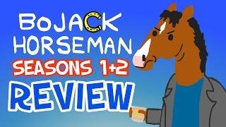 Bojack Horseman - Seasons 1 + 2 REVIEW (Spoiler Free) - Seasoned Reviews