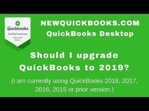 QuickBooks Desktop 2019 - should I upgrade if I have QuickBooks 2018