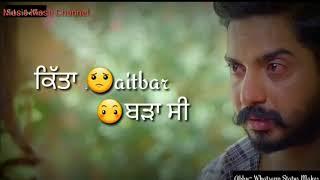 New punjabi sad whatsapp status  | whatsapp sad status video | whatsapp punjabi status
