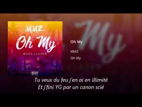 MMZ - Oh my [ Lyrics ]
