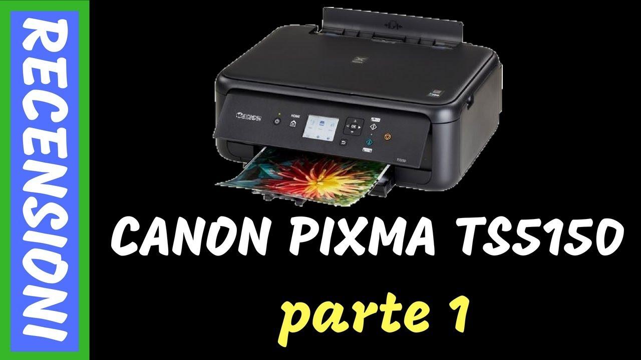 Canon Pixma Ts5150 Recensione Youtube