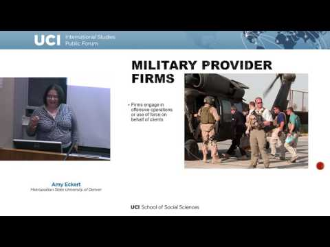 "Amy Eckert - ""Can a War Fought with Private Military Companies be Just?"""