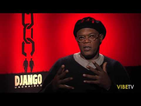 """Samuel L. Jackson on Playing the Most Hated Black Man in """"DJANGO Unchained"""""""
