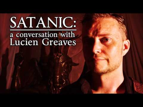 Satanic: A Conversation with Lucien Greaves (TTA Podcast 319