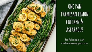 One Pan Lemon Parmesan Chicken and Asparagus