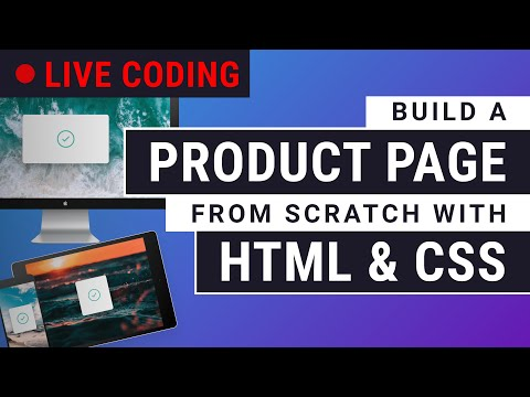 LIVE CODING A Product Page With HTML & CSS [Part 1]