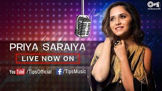 Priya Saraiya Live Music Session With Tips Music