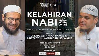 Kelahiran Nabi ﷺ w/ Ust Ali Hasan Bawazier  Ust Muhammad Halid Syarie