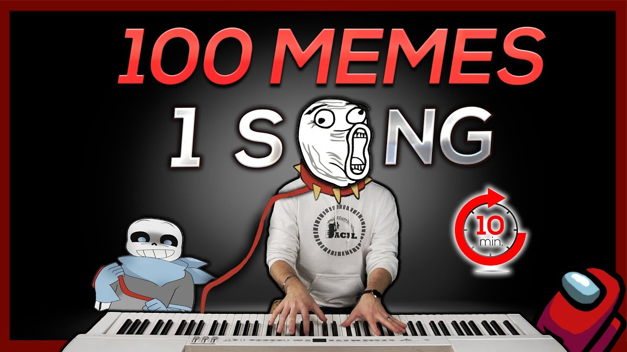 Download 100 MEMES in 1 SONG (in 10 minutes)