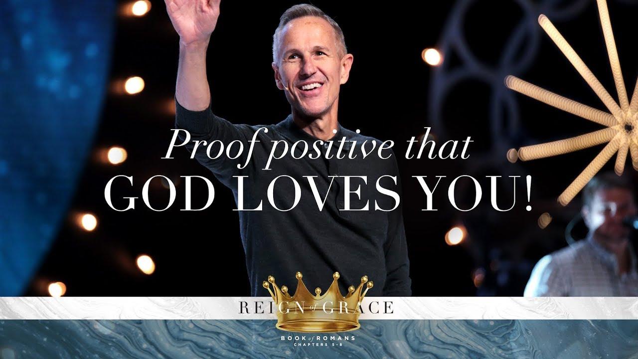 Proof Positive that God Loves You! | Reign of Grace - #4 | Pastor John Lindell