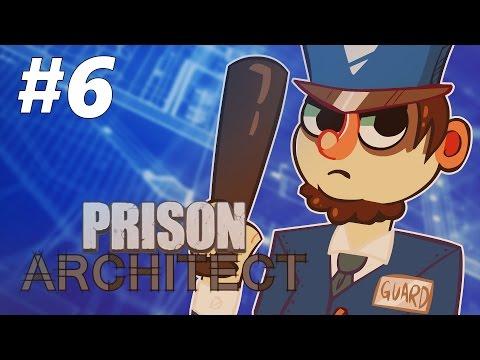TYRANNICAL LEADER | Prison Architect | Alpha 31 | Part 6
