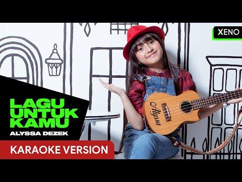 alyssa-dezek---lagu-untuk-kamu-[karaoke-version]