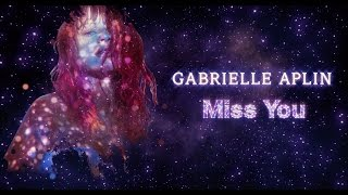 Gabrielle Aplin - Miss You (Official Lyric Video)