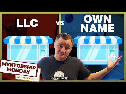 LLC vs Owning Property in Your Own Name - MM019