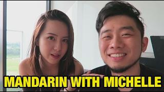 Mandarin With Michelle Ft Lizz Chloe 彤彤 Ernest Ng Bro