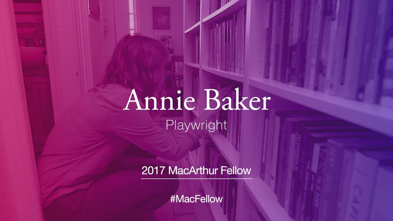 Playwright Annie Baker | 2017 MacArthur Fellow - YouTube