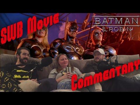 Batman & Robin (1997) Movie Commentary