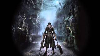Bloodborne Soundtrack OST - Priest Gascoigne, The Hunter