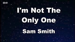 I'm Not The Only One - Sam Smith Karaoke 【No Guide Melody】 Instrumental
