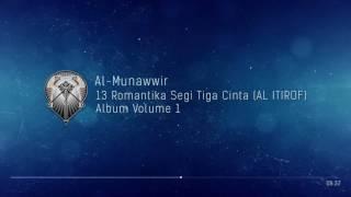Download Lagu AL MUNAWWIR : 13 ROMANTIKA SEGI TIGA CINTA (AL ITIROF) - ALBUM 1 mp3