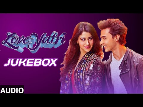 Full Album : Loveyatri | Audio Jukebox |  Aayush Sharma | Warina Hussain | V4H Music