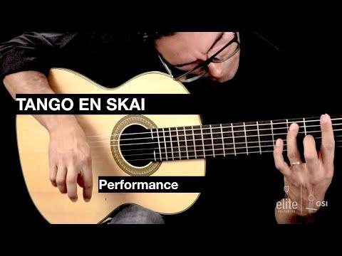 Tango En Skai By Roland Dyens - Performance Preview EliteGuitarist.com Classical Guitar