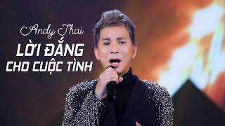Lời Đắng Cho Cuộc Tình - Andy Thái [MV 4K]