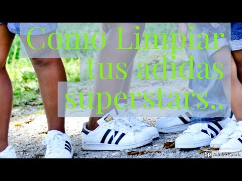 COMO LIMPIAR Y BLANQUEAR TUS ADIDAS, HOW TO CLEAN ADIDAS SUPERSTAR