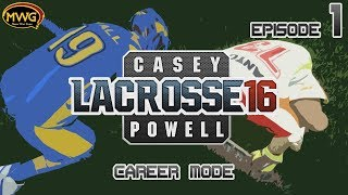 MWG -- Casey Powell Lacrosse 16 -- Career Mode, Episode 1
