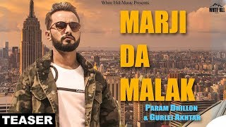 Marji Da Malak (Teaser) Param Dhillon & Gurlej Akhtar | Rel. On 21st June | White Hill Music
