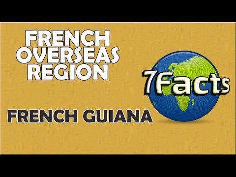 7 Facts about French Guiana