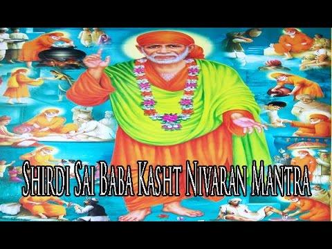 Shirdi Sai Baba Kasht Nivaran Mantra | शिर्डी साईं बाबा कष्ट निवारण मंत्र | Om Sai Namo Namah