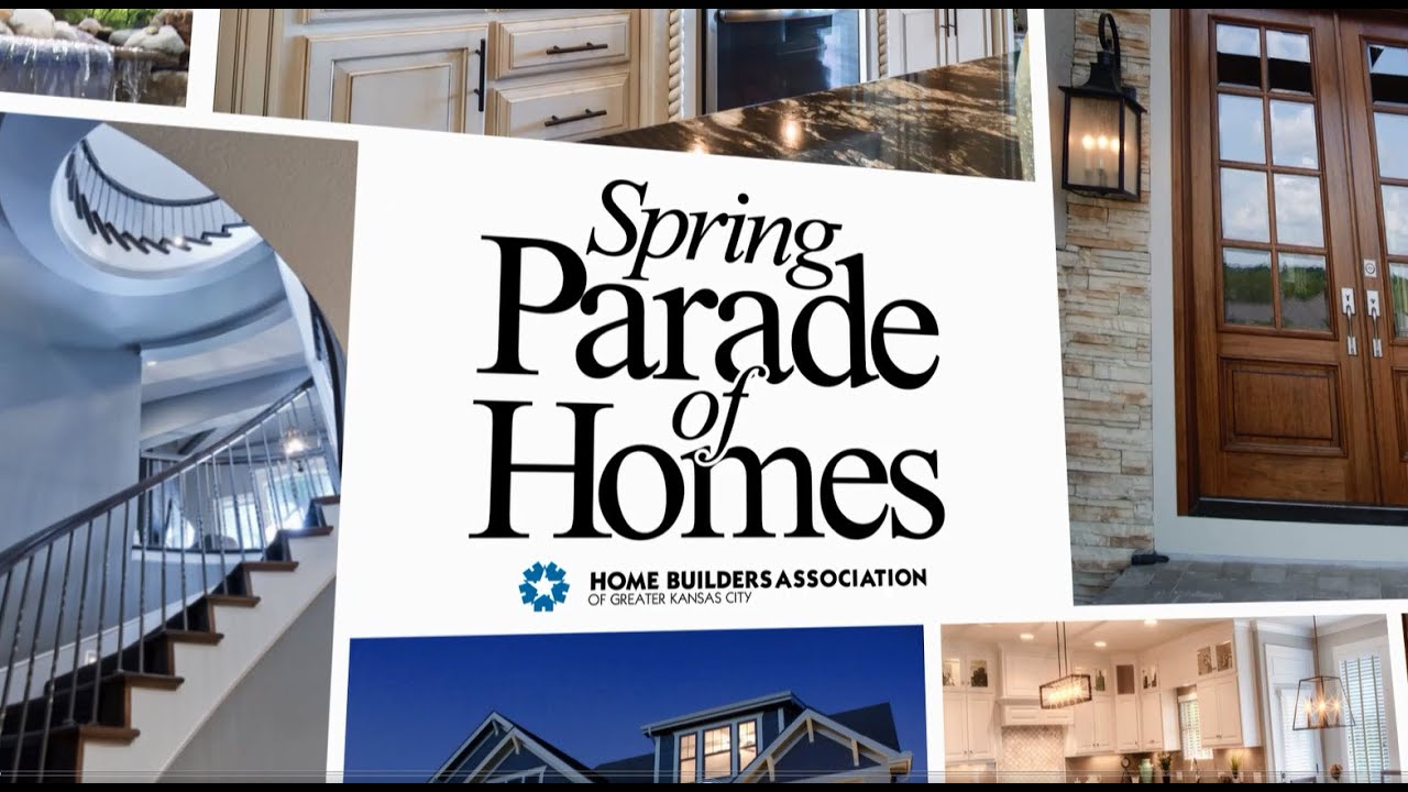 2016 Spring Parade Of Homes Kansas City Home Builders Association