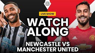 Newcastle Utd vs Manchester United | Live Stream Watchalong