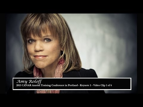 Video Clip 1 of 6 - Amy Roloff - 2013 CANAR Annual Training Conference in Portland - Keynote 1