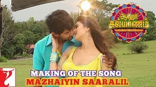 Making of the song - Mazhaiyin Saaralil - Aaha Kalyanam - [Tamil Dubbed]