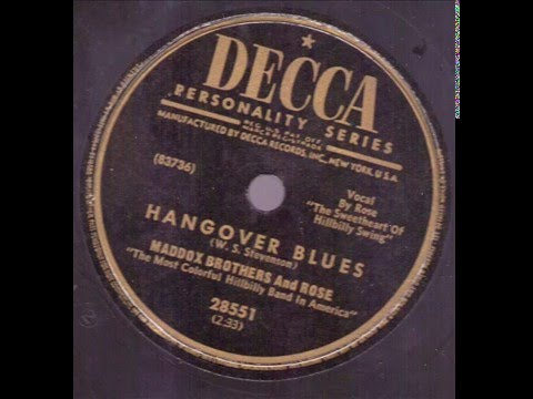 Maddox Brothers And Rose  Hangover Blues  DECCA 28551