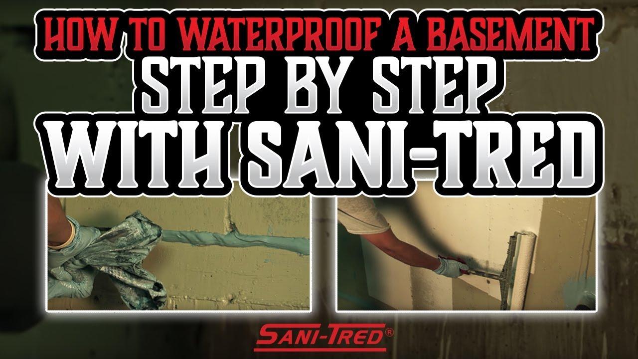 Best Of Sani Tred Basement Waterproofing Reviews