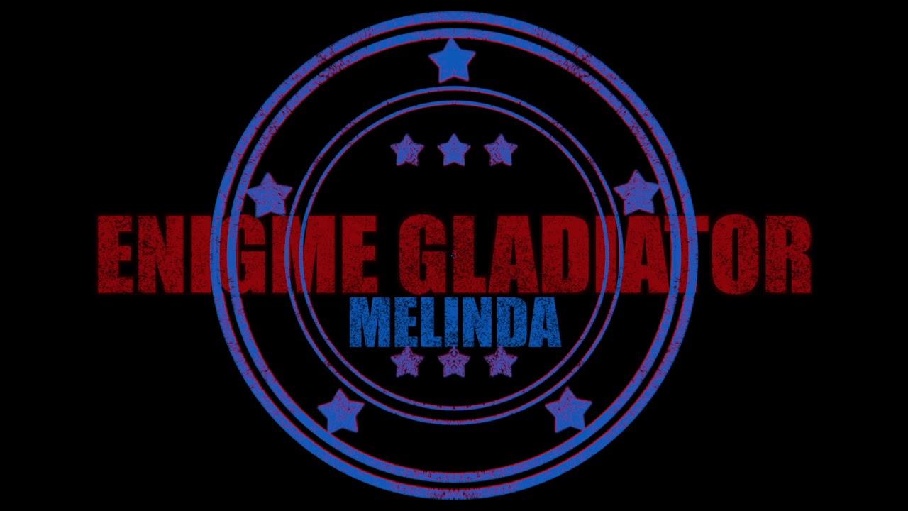ENIGME GLADIATOR // MELINDA // PROD HLLP
