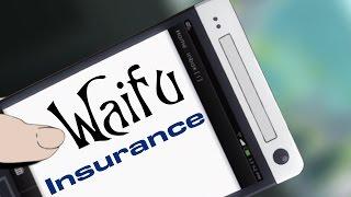 Waifu Insurance