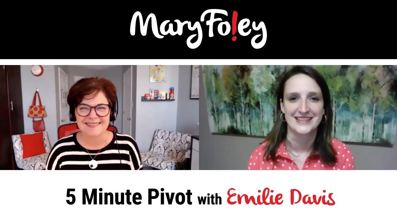 5 Minute Pivot: Emilie Davis