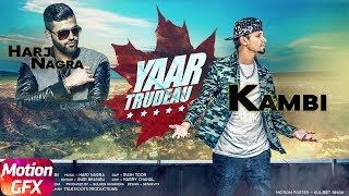 Motion Poster   Yaar Trudeau   Kambi   Harj Nagra   Rush Toor   Releasing 19th Feb 2018