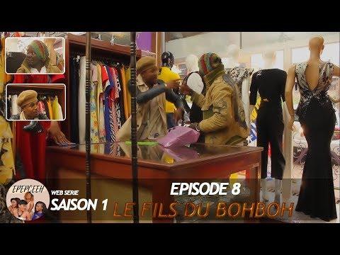 Epepceeh - Le Fils Du Bohboh (Saison 1, Episode 8) feat Les Baos