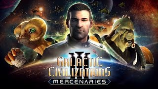 Galactic Civilization 3 - Mercenaries Gameplay