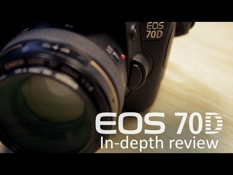EOS 70D In-depth Review